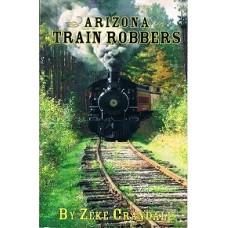Arizona Train Robbers